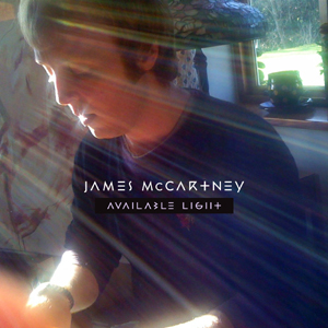 "James McCartney Releasing ""Available Light"": 5 Questions for David Kahne, Co-Producer & Mixer"