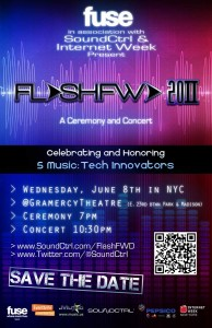 "FUSE presents SoundCtrl's ""FlashFWD 20II"" in Association with Internet Week – Coveted Music Industry Awards"