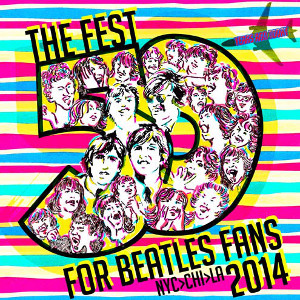 The Fest For Beatles Fans 2014 Confirmed for Feb. 7th in NYC — 50th American Anniversary