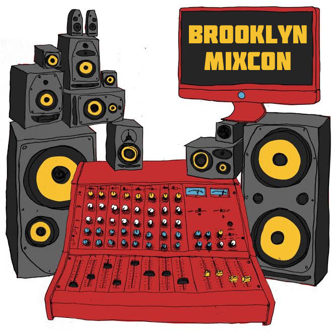 Don't miss Brooklyn MixCon, December 6 & 7 at the Living Room!