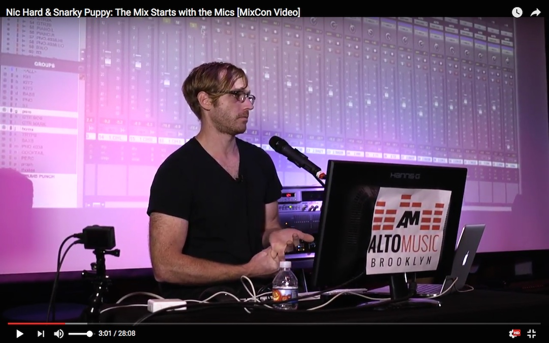 Nic Hard & Snarky Puppy: The Mix Starts with the Mics [MixCon Video]