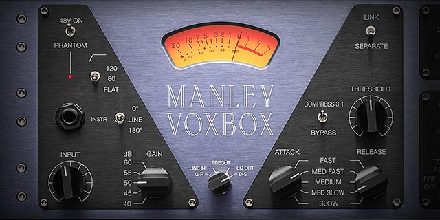 New Software Review: Manley VOXBOX Channel Strip from Universal Audio