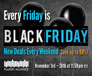 The Best Black Friday Deals in Audio! 35%-85% off Plugins, Courses & More