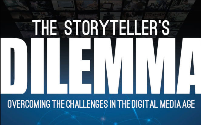 """Book Review: """"The Storyteller's Dilemma—Overcoming the Challenges in the Digital Media Age"""""""
